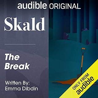 Ep. 4: The Break (Skald) cover art