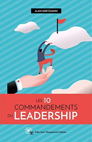 Les 10 Commandements du Leadesrship