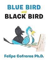 Blue Bird and Black Bird