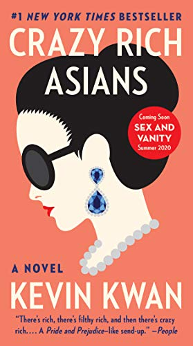 Compare Textbook Prices for Crazy Rich Asians Reprint Edition ISBN 9780593310908 by Kwan, Kevin