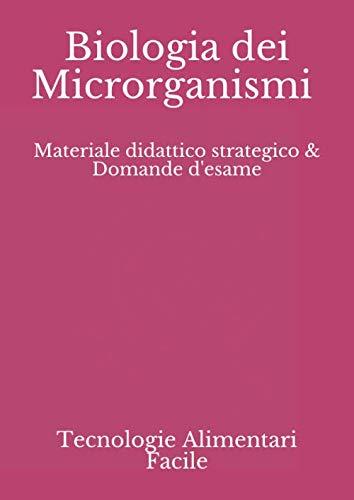Biologia dei Microrganismi: Materiale riassuntivo strategico & Domande d'esame