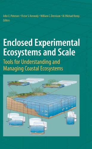 Enclosed Experimental Ecosystems and Scale: Tools for Understanding and Managing Coastal Ecosystems (English Edition)