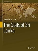 The Soils of Sri Lanka (World Soils Book Series)
