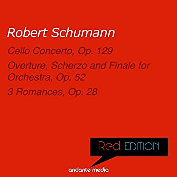 Red Edition - Schumann: Cello Concerto, Op. 129 & Overture, Scherzo and Finale for Orchestra, Op. 52