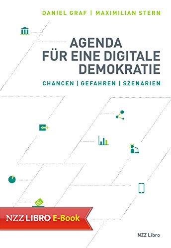 Agenda für eine digitale Demokratie: Chancen, Gefahren, Szenarien