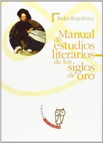 MANUAL DE ESTUDIOS LITERARIOS DE LOS SIGLOS DE ORO