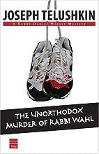 The Unorthodox Murder of Rabbi Wahl