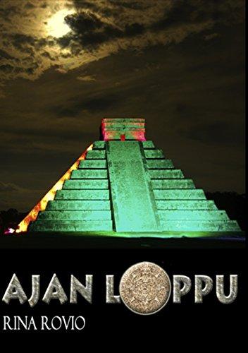 Ajan Loppu (Finnish Edition)