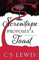 Screwtape Proposes a Toast