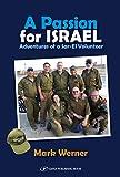 A Passion For Israel Adventures of a Sar-El Volunteer