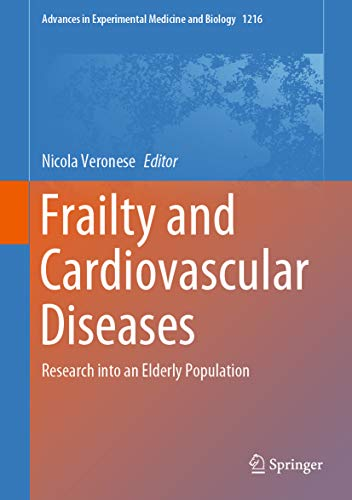 Frailty and Cardiovascular Diseases: Research into an Elderly Population (Advances in Experimental Medicine and Biology Book 1216) (English Edition)