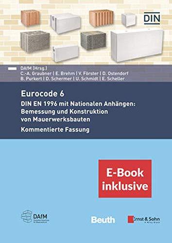 Der Eurocode 6 fur Deutschland 2e - DIN EN 1996 - Kommentierte Fassung (inkl. E-Book als PDF) (Germa