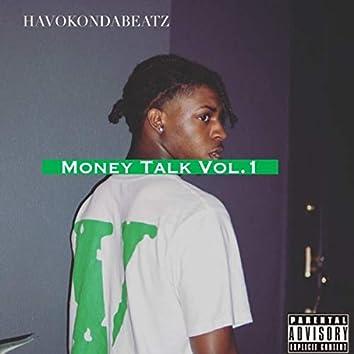 Money Talks Vol. 1