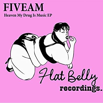 Heaven My Drug Is Music EP