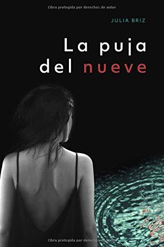 La Puja del Nueve: Una investigación de la inspectora Manuela López: 1 (Miradas Perdidas)