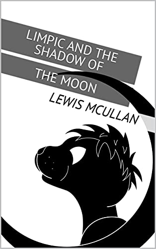 Limpic and the Shadow of the Moon (English Edition)