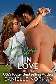Paris, In Love (Iron Horse Book 2)