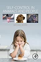 Self-Control in Animals and People