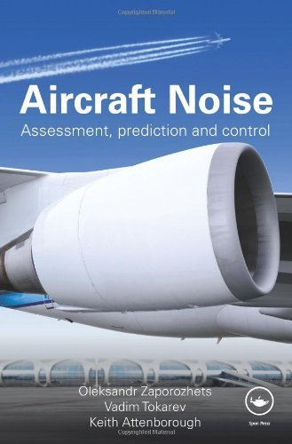 Aircraft Noise: Assessment, Prediction and Control by Oleksandr Zaporozhets (13-May-2011) Hardcover