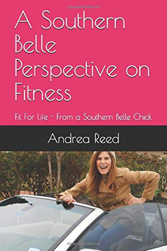 41GQSJsrOmL - A Southern Belle Perspective on Fitness: Fit For Life - From a Southern Belle Chick (Fitness and Health)
