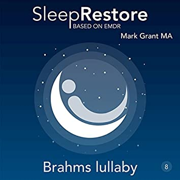 Sleep Restore Based on EMDR: Brahms Lullaby
