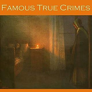 Famous True Crimes cover art