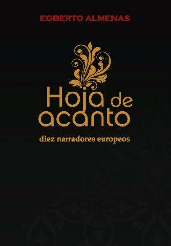 Hoja de Acanto: Diez narradores europeos