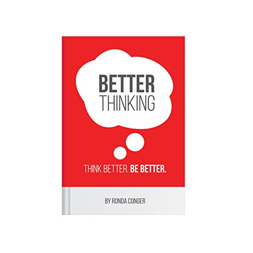 Better Thinking:Think Better. Be Better.