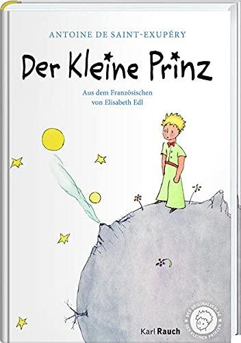 Der Kleine Prinz: Efalin. Mit den originalen Illustrationen: Mit Zeichnungen des Verfassers