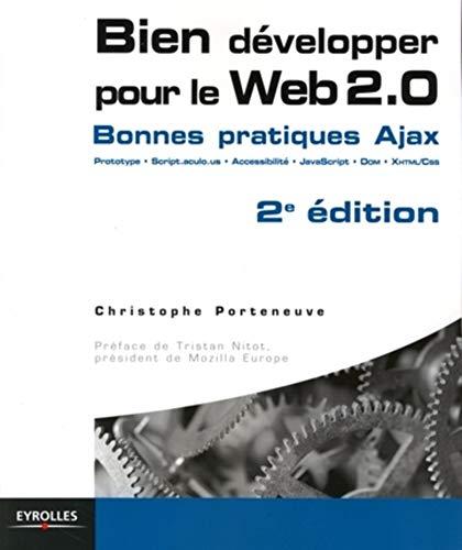 Bien développer pour le Web 2.0: Bonnes pratiques Ajax