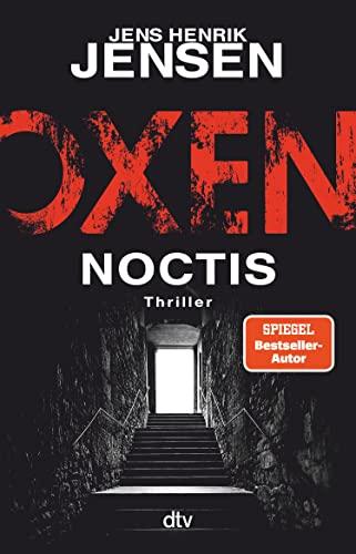 Oxen. Noctis: Thriller (Niels-Oxen-Reihe 5)