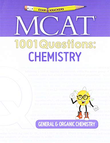 Examkrackers MCAT 1001 Questions: Chemistry: General & Organic Chemistry (1st Edition)