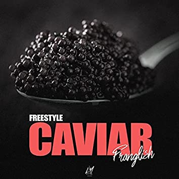 Caviar (Freestyle)