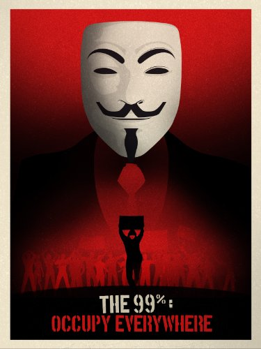 The 99%: Occupy Everywhere