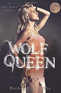 Wolf Queen (A New Dawn Novel)