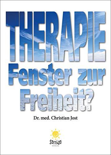 Therapie – Fenster zur Freiheit?