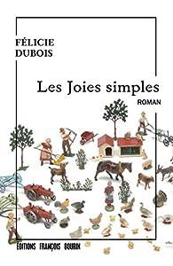 Les joies simples par Félicie Dubois