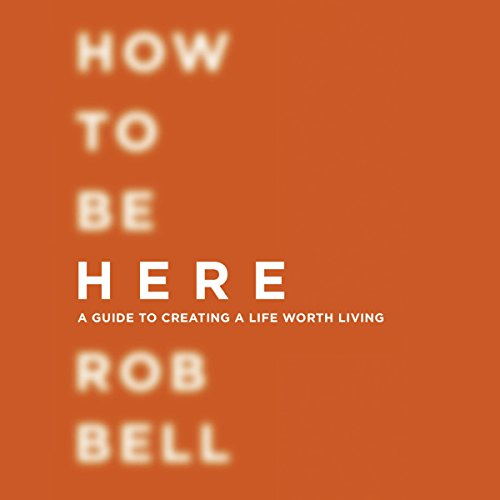 How to Be Here audiobook cover art
