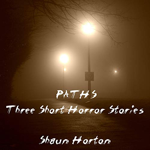 Paths: Three Short Horror Stories audiobook cover art