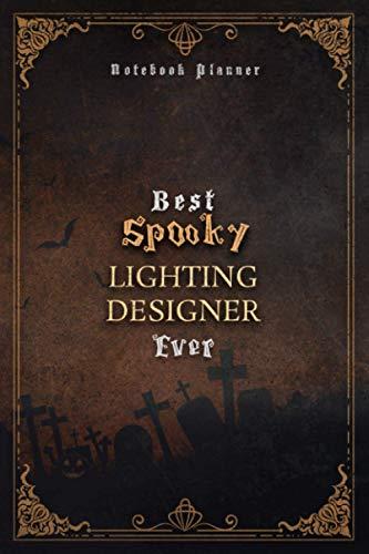 Lighting Designer Notebook Planner - Luxury Best Spooky Lighting Designer Ever Job Title Working Cover: Hour, Personal, 5.24 x 22.86 cm, Wedding, 120 ... Organizer, 6x9 inch, A5, Work List, Journal