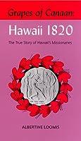 Grapes of Canaan: Hawaii 1820