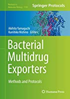 Bacterial Multidrug Exporters: Methods and Protocols (Methods in Molecular Biology (1700))