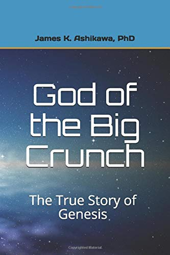 God of the Big Crunch: The True Story of Genesis