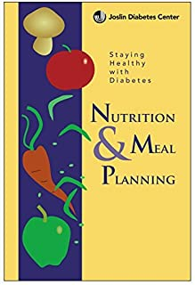 Staying Healthy w/ Diabetes: Nutrition & Meal Planning