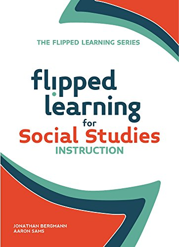 Compare Textbook Prices for Flipped Learning for Social Studies Instruction  ISBN 9781564843616 by Bergmann, Jonathan,Sams, Aaron