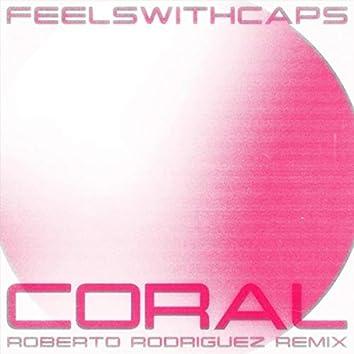 Coral (Roberto Rodriguez Remix)