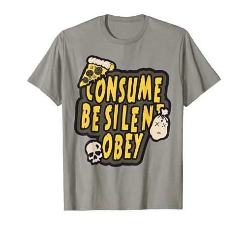 Consume Be Silent Obey Punk Rocker Band Emo Anarchy Weirdo Camiseta