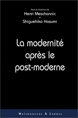 La modernité après le post-moderne