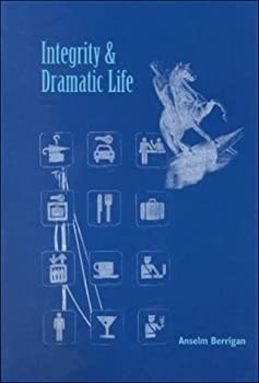 Paperback Integrity and Dramatic Life Book