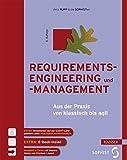 Requirements-Engineering und -Management: Aus der Praxis von klassisch bis agil - Christine Rupp